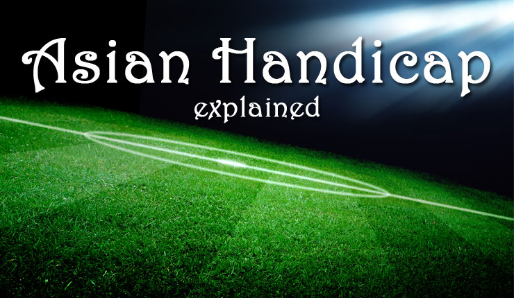 """Football pitch with the words """"Asian handicap explained"""""""