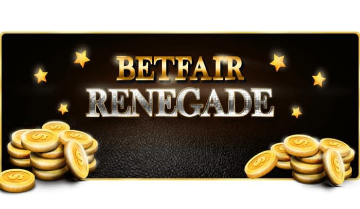Betfair Renegade Review