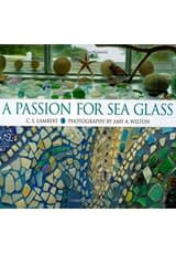 A Passion for Sea Glass by C. S. Lambert
