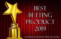 Best Betting Product 2019