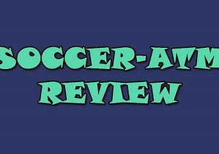Soccer ATM Review