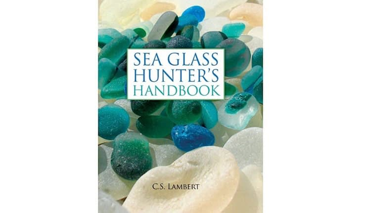 The front cover of Sea Glass Hunter's Handbook by C.S. Lambert.